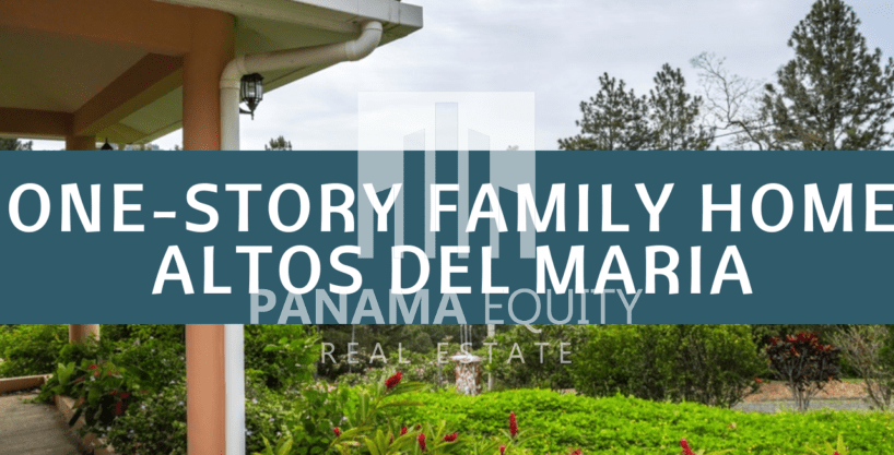 Spacious One-Story Family Home For Sale in Altos del Maria, Priced to Move
